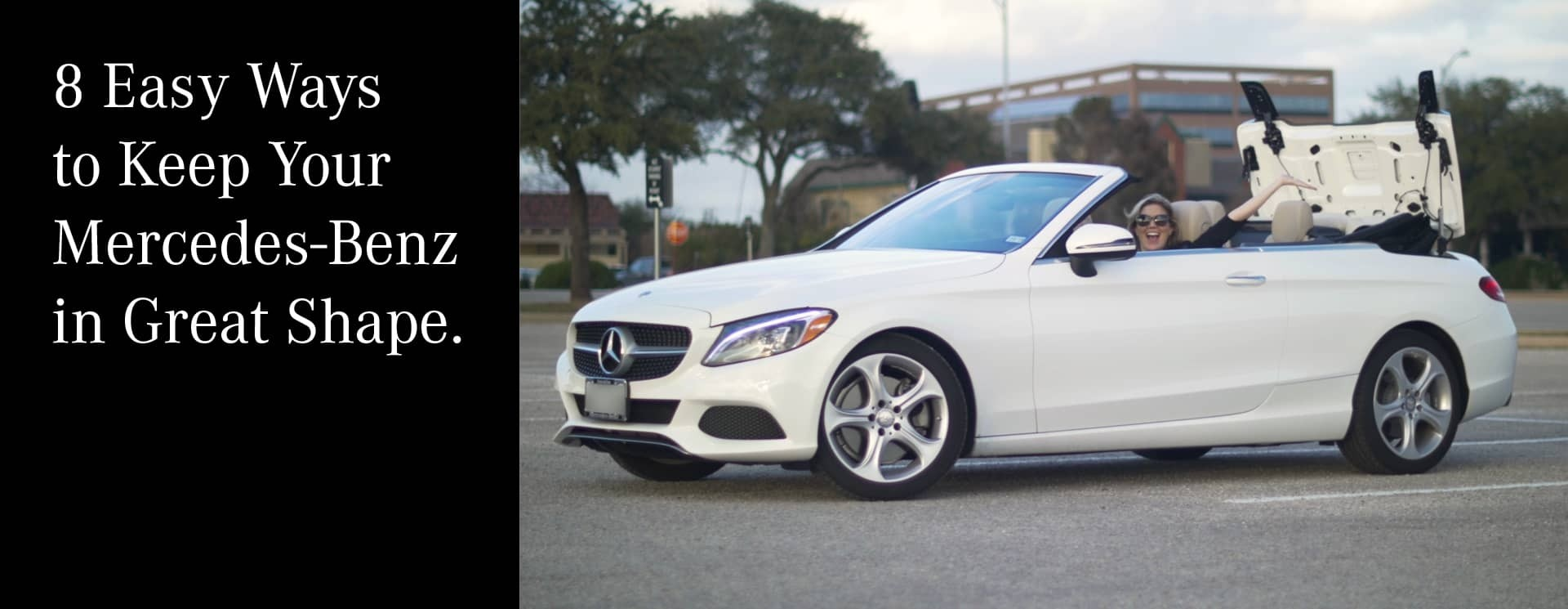 Easy ways to keep your mercedes benz in great shape for Mercedes benz of austin austin tx