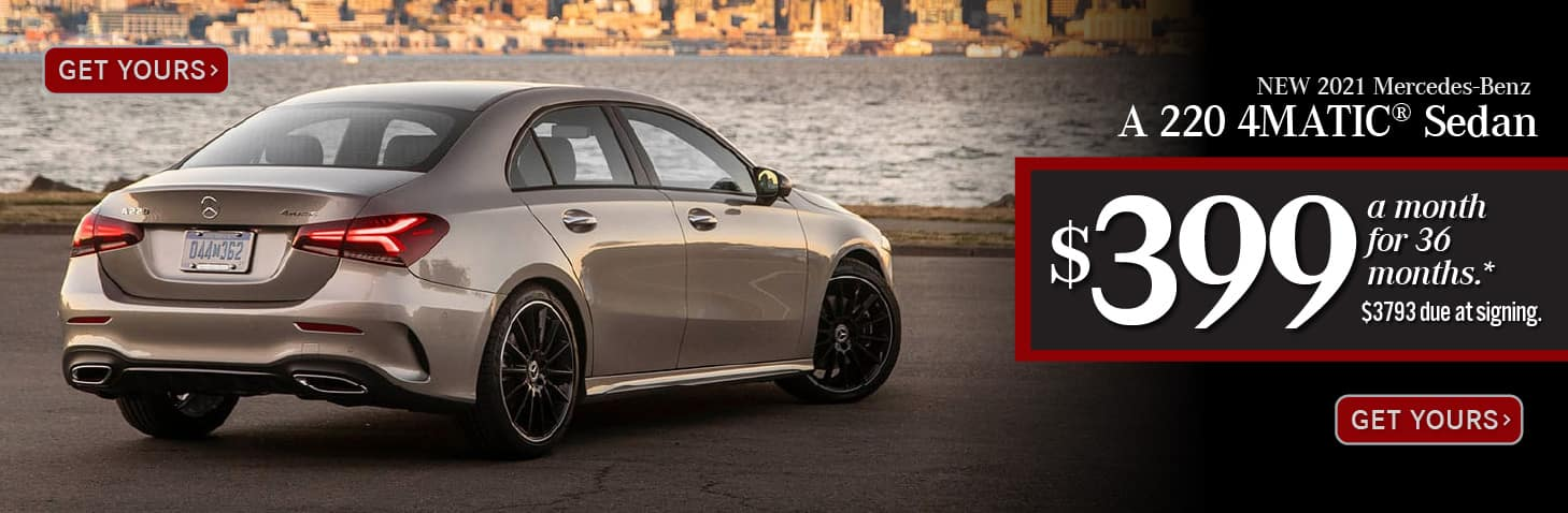 New 2021 Mercedes-Benz A 220 4MATIC® Sedan $399 a month for 36 months. $3793 DAS. Get Yours.