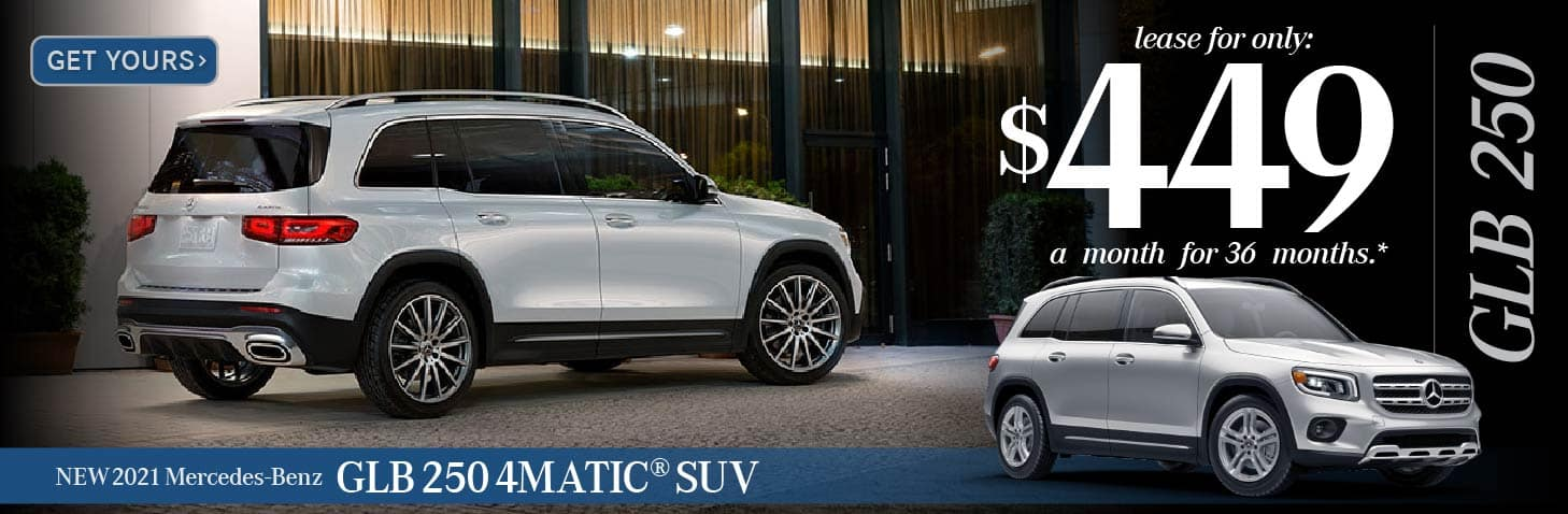 New 2021 GLB 250 4Matic Suv $449 for 36 Months — GET YOURS