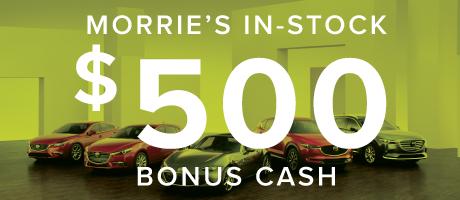 $500 Morrie's In-Stock Bonus Cash