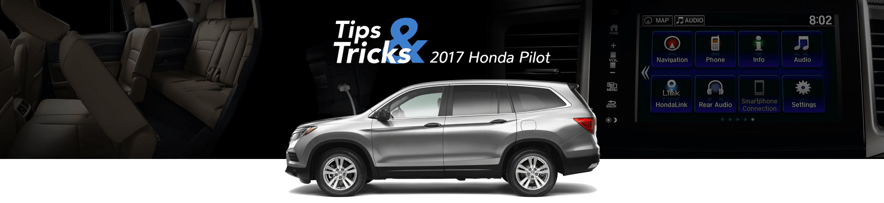 2017 Honda Pilot Tips & Tricks Banner