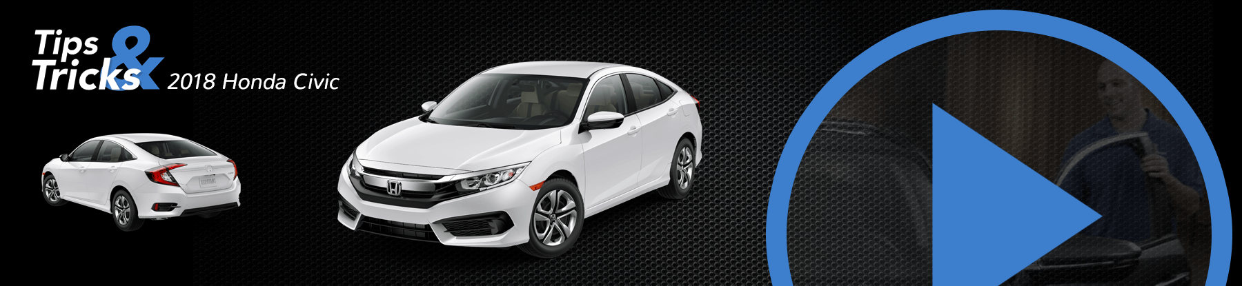 2018 Honda Civic Tips and Tricks
