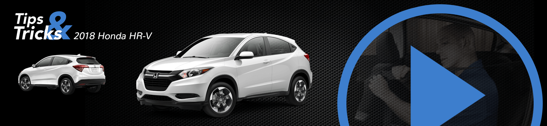 2018 Honda HR-V Tips and Tricks