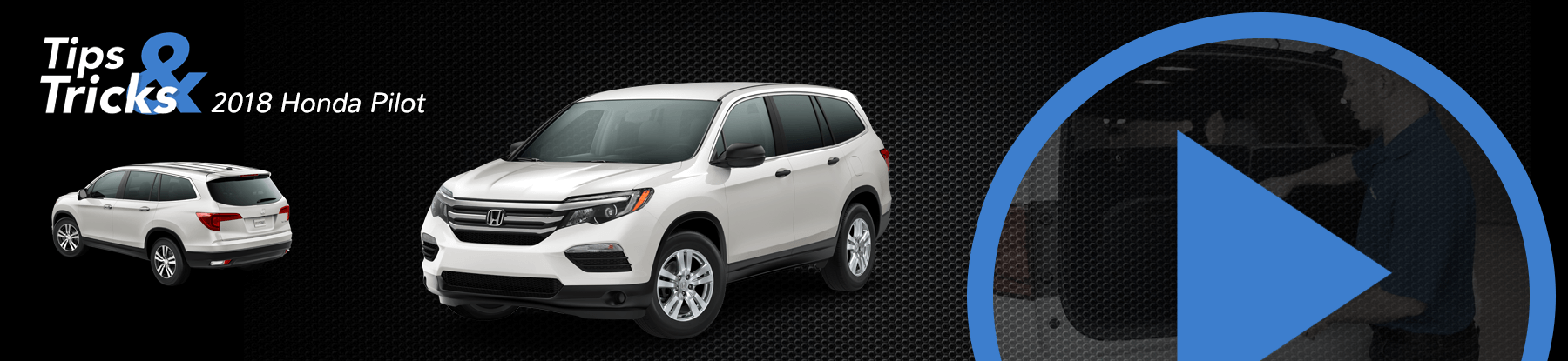 2018 Honda Pilot Tips and Tricks
