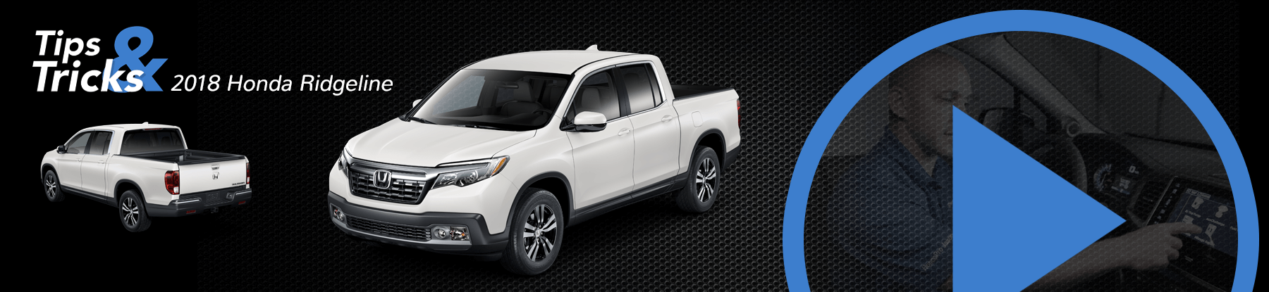 2018 Honda Ridgeline Tips and Tricks
