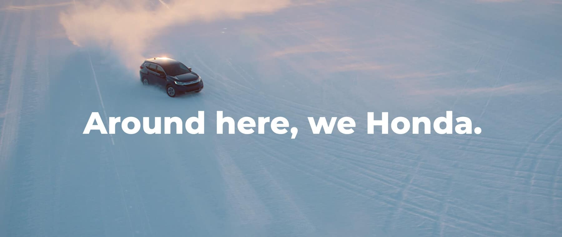 New England Honda Dealers - Around Here, We Honda