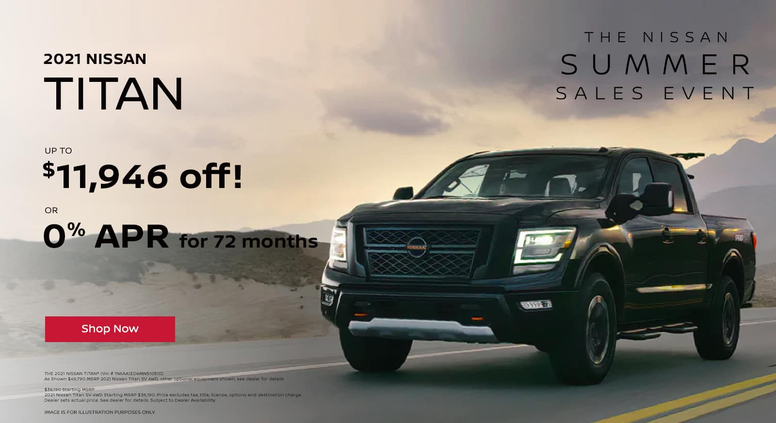 2021 Titan. Up to $11,946 off! OR 0% APR for 72 months.