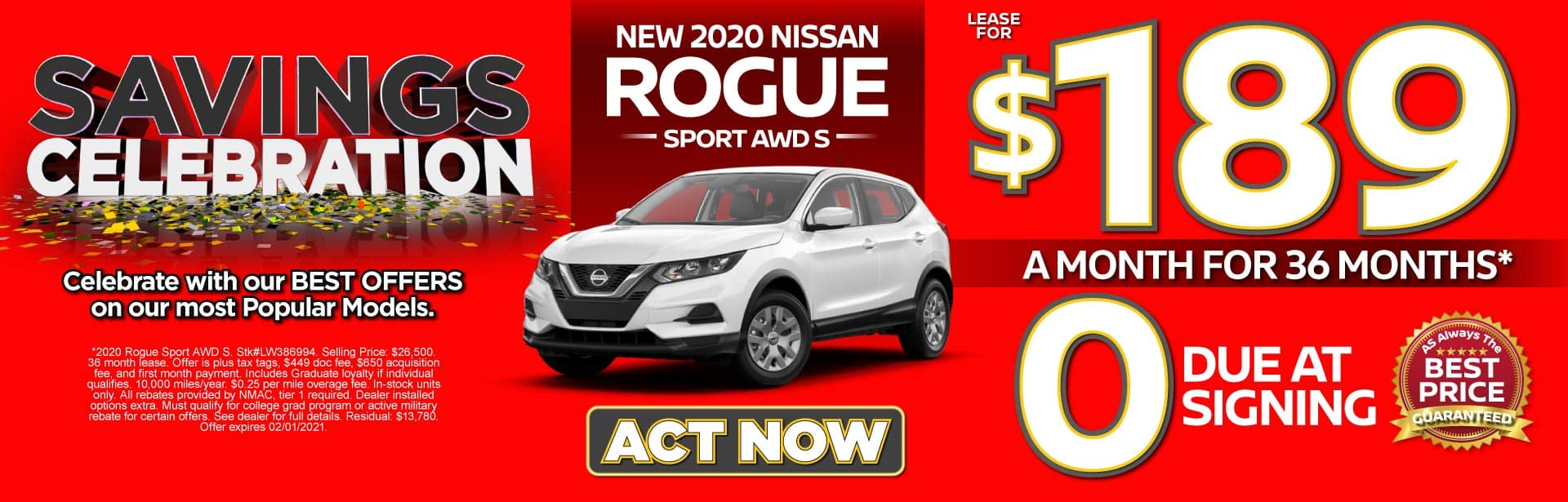 2021 Nissan Rogue Sport AWD S $189 a month for 36 months* ZERO due at signing. Act Now.