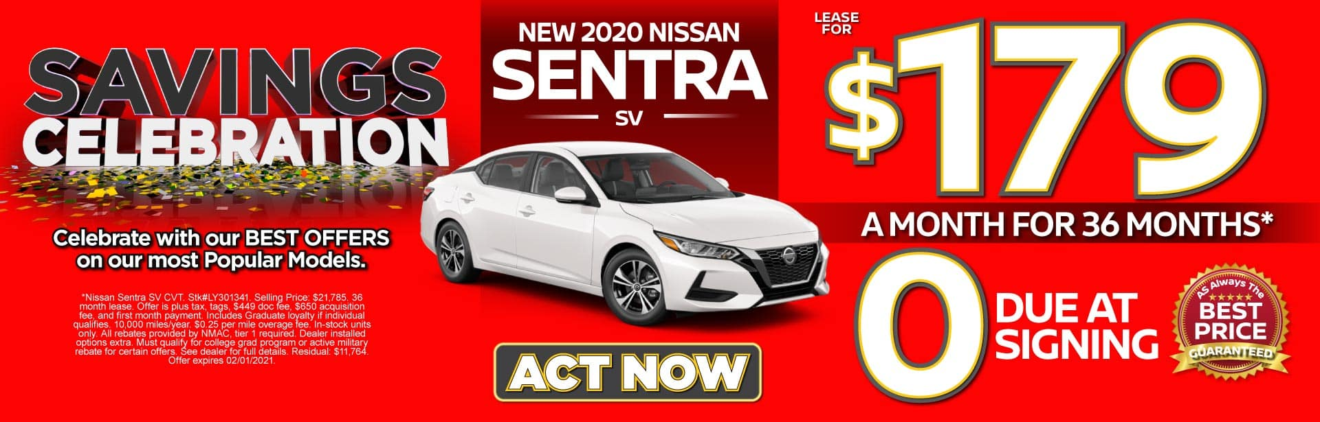 2020 Nissan Sentra $179 a month for 36 months* ZERO due at signing. Act Now.