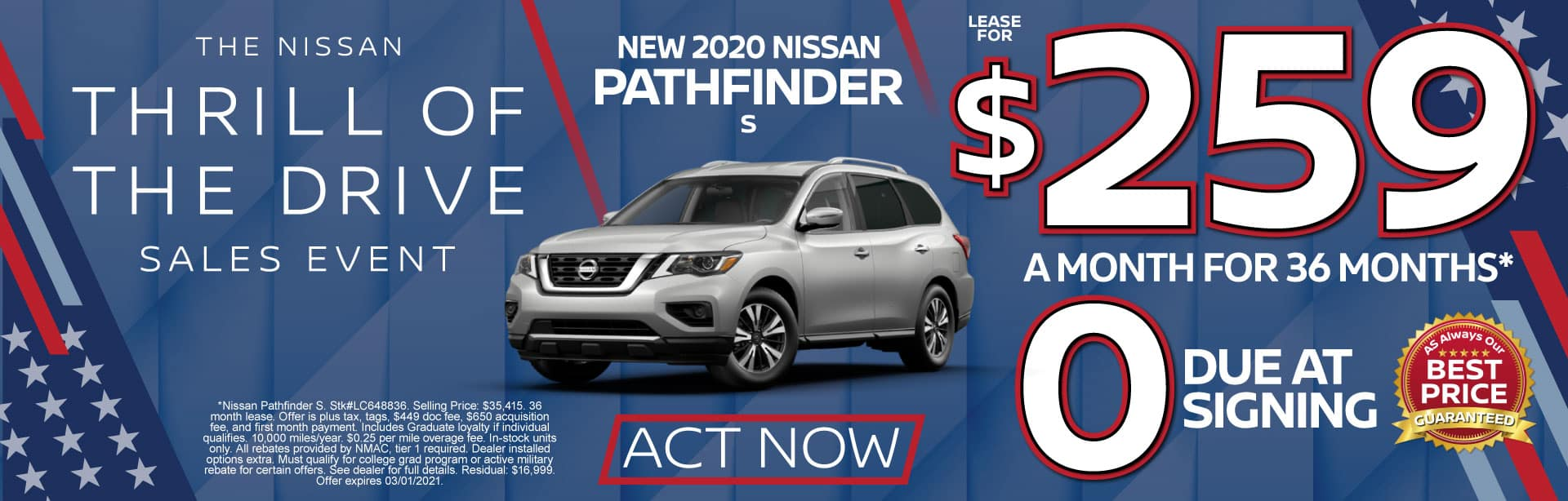 2020 Nissan Pathfinder S $259 a month for 36 months* ZERO due at signing. Act Now.