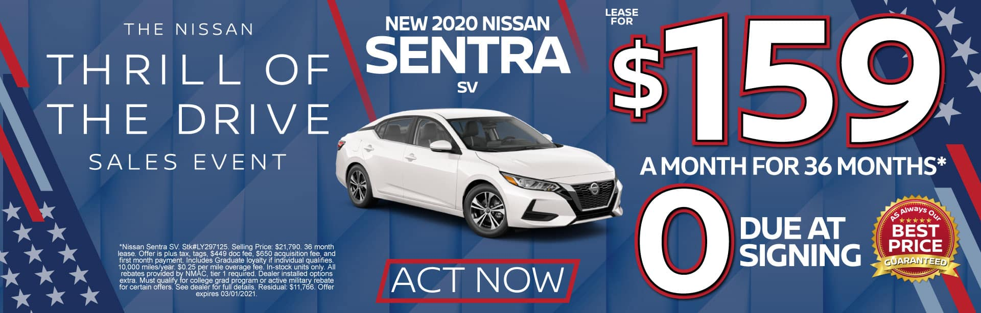 2020 Nissan Sentra $159 a month for 36 months* ZERO due at signing. Act Now.