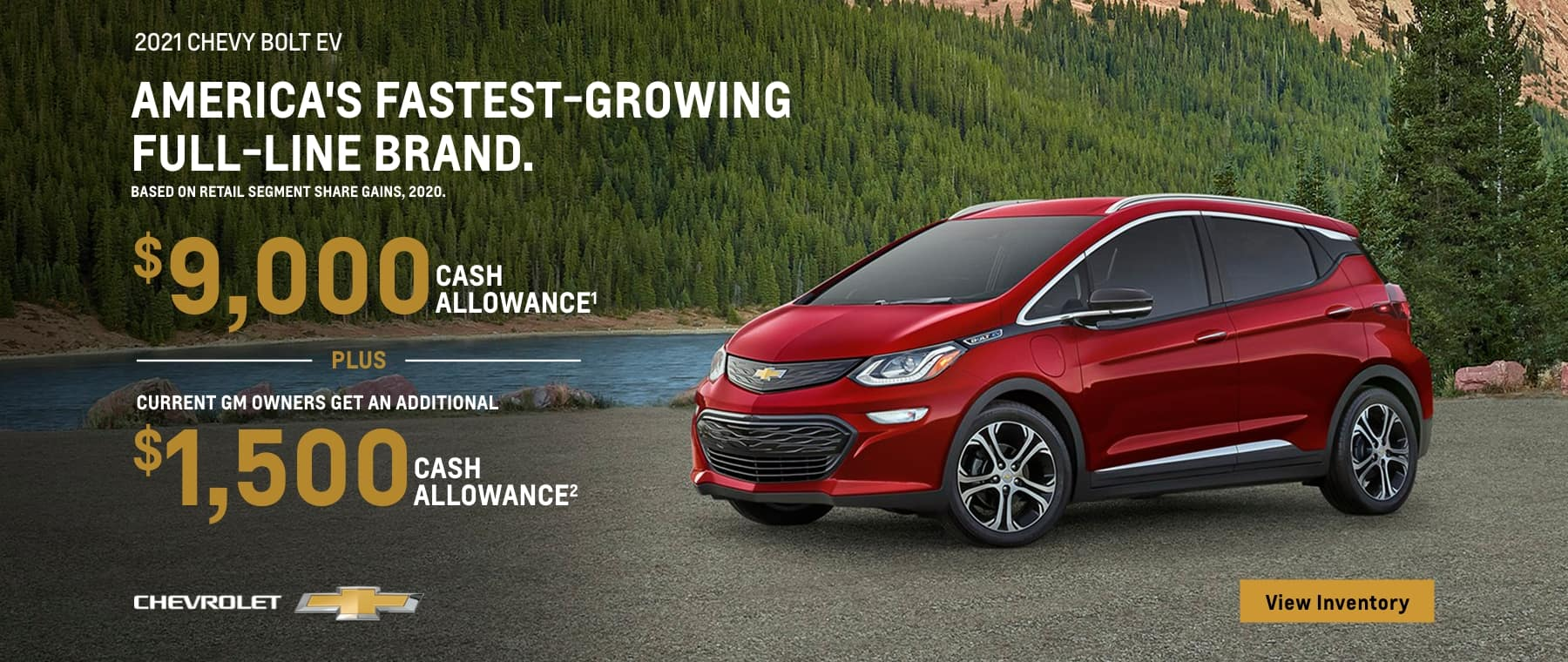 2021 chevy bolt ev current gm owners get an additional chevrolet cash allowance : cash allowance2 c view inventory