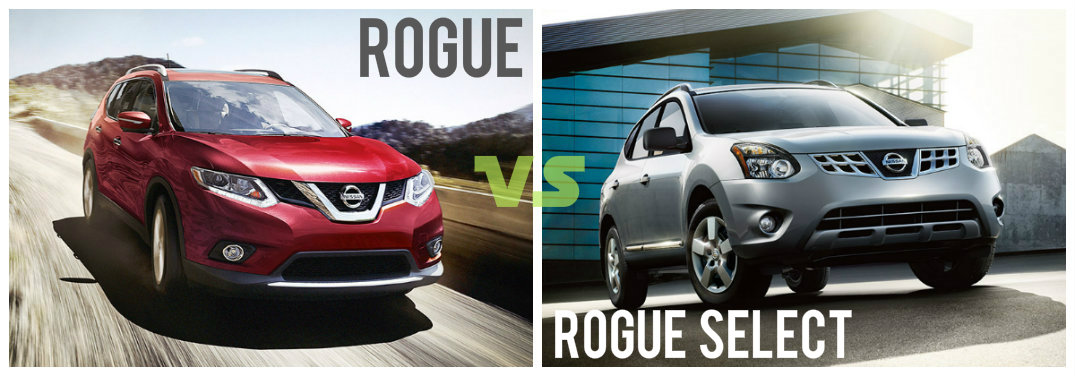 Nissan Rogue Select >> 2015 Nissan Rogue Vs 2015 Nissan Rogue Select What S The
