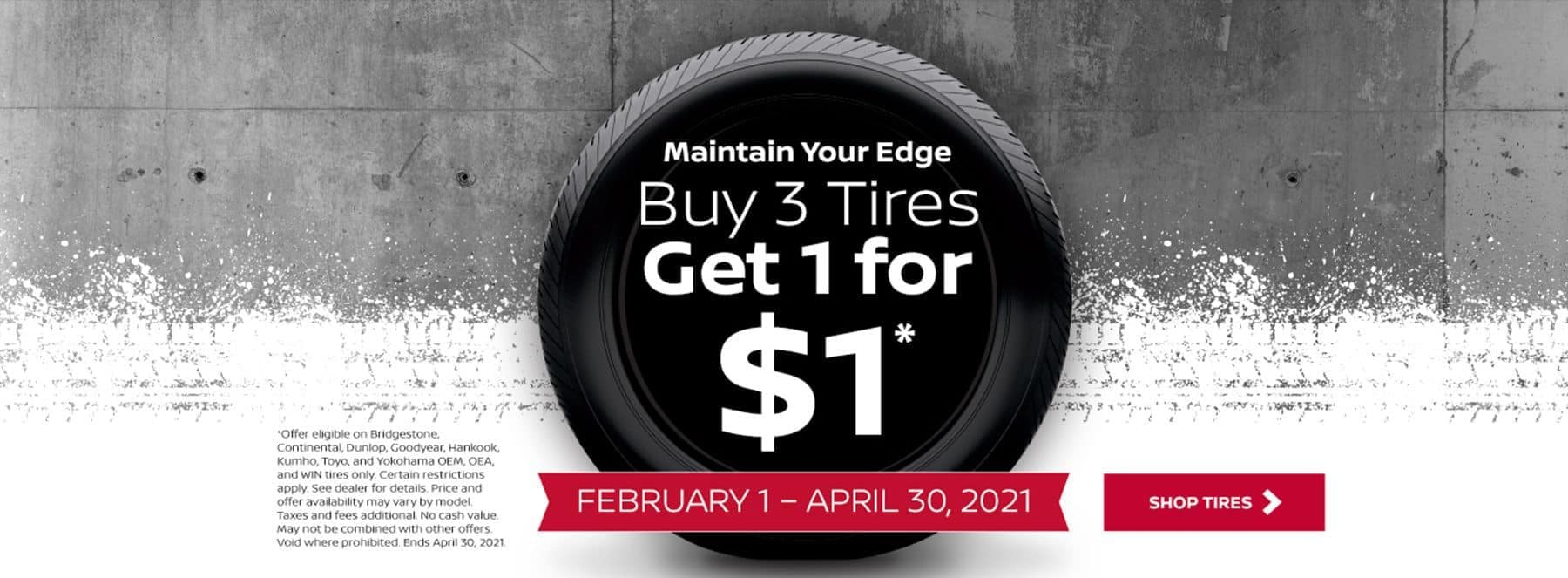 Nissan Tire Sale - Buy 3, get one for $1