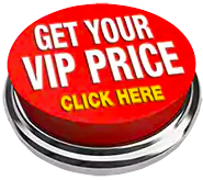 Get Your VIP Price