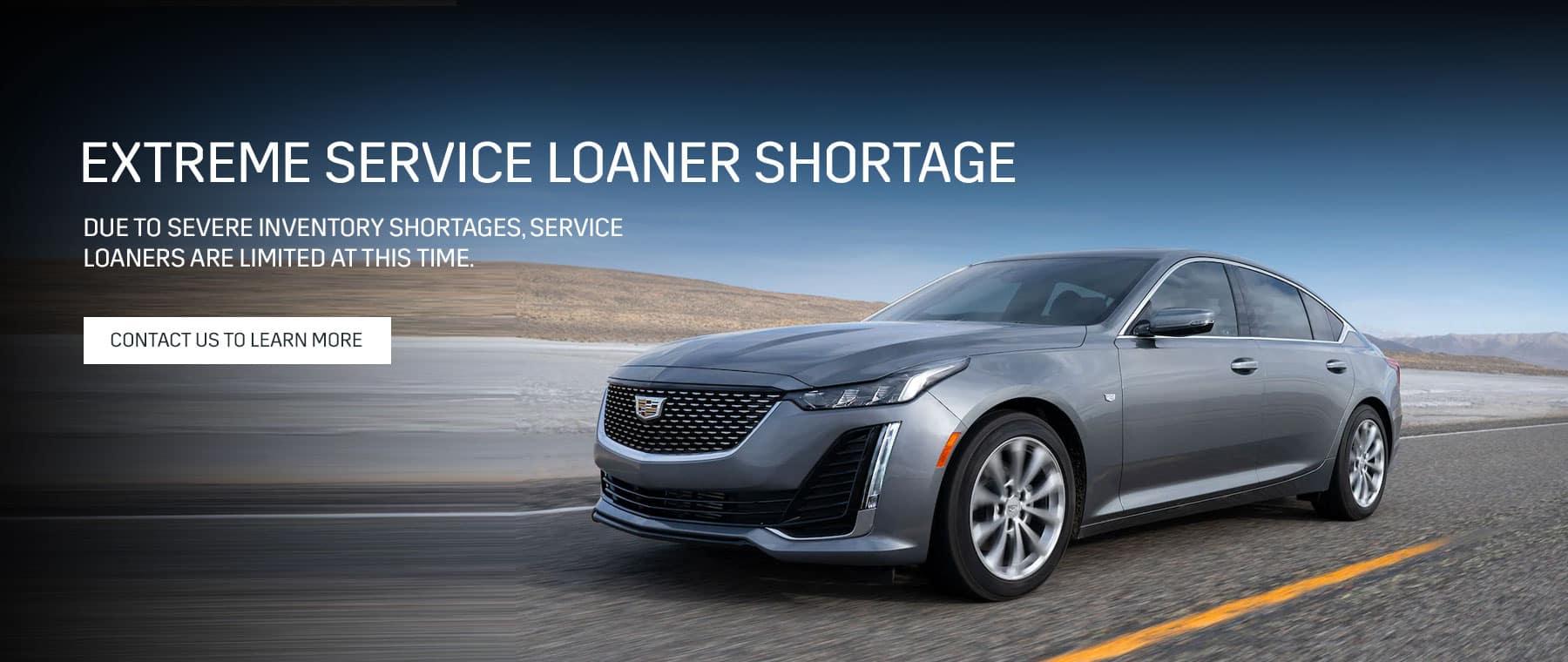 extreme service loaner shortage